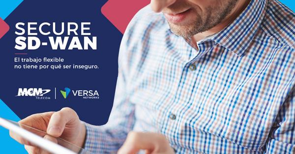 Lanzamos servicios Secure SD-WAN y SASE basados en Versa Networks